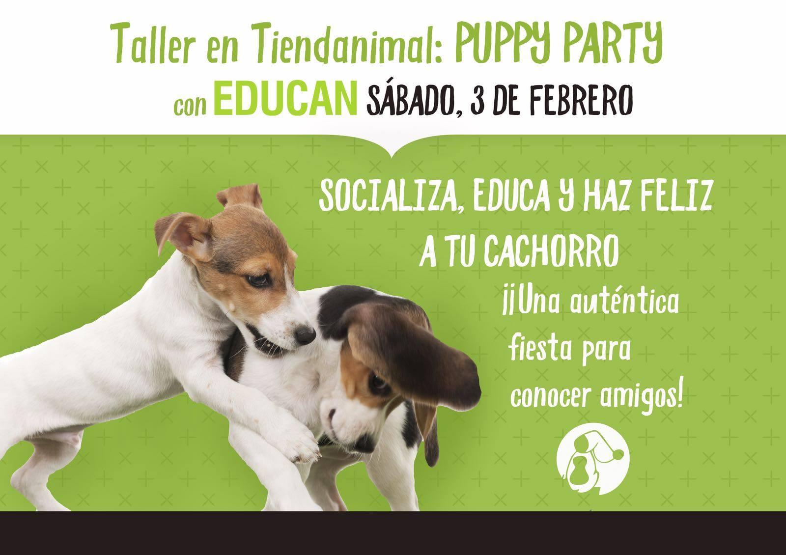 Evento Educativo Gratuito EDUCAN en Tiendanimal: «Puppy Party» 3 de febrero
